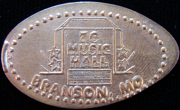 click for larger picture of 76 Music Hall, Branson, Missouri elongated cent